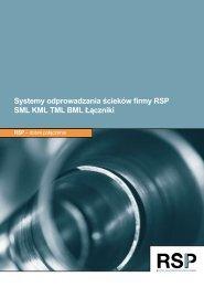 Systemy odprowadzania ścieków firmy RSP SML KML TML BML ...