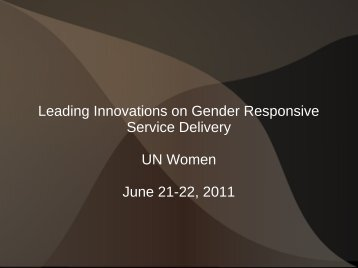 Leading Innovations on Gender ResponsiveService ... - IT for Change