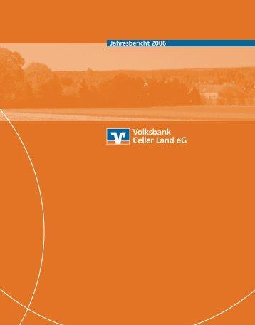 Download Jahresbericht 2006 - Volksbank Südheide eG