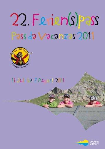 11. Juli bis 7.August 2011 - Engadin St. Moritz