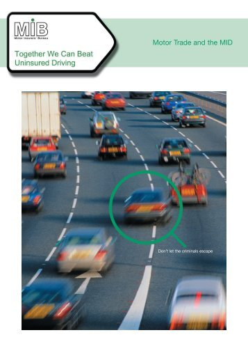 Motor Trade and the MID Leaflet - the Motor Insurers' Bureau