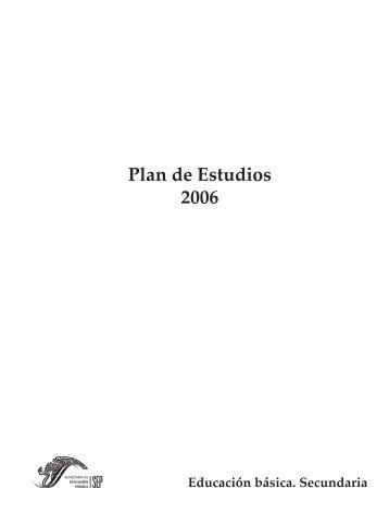 Plan de Estudios 2006 Educación Básica Secundaria - Sepdf.gob.mx