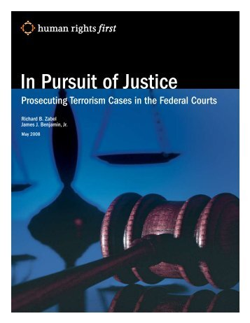 In Pursuit of Justice: Prosecuting Terrorism - Yale Law School