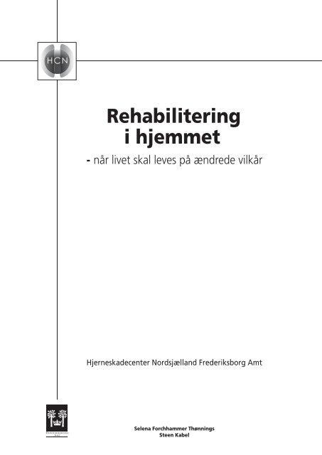 Rehabilitering i hjemmet - når livet skal leves på - Socialstyrelsen