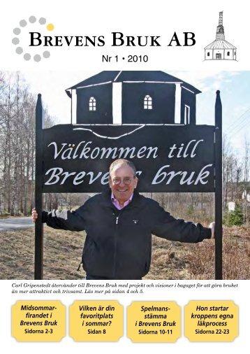 Nr 1 • 2010 - Brevens Bruk AB