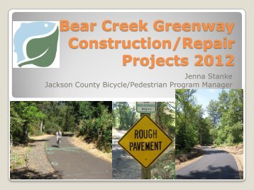 Bear Creek Greenway Construction Projects - Jackson County Oregon