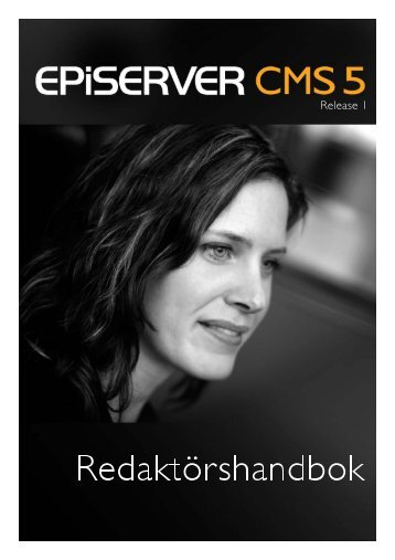 Redaktörshandbok EPiServer CMS 5 - Release 1 - EPiServer World