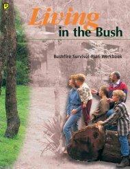 Living in the bush (Australia) - California Chaparral Institute