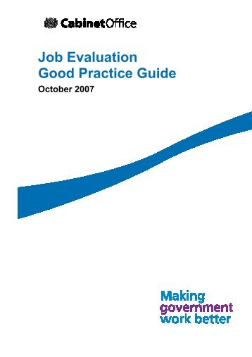 Job Evaluation Good Practice Guide - The Civil Service