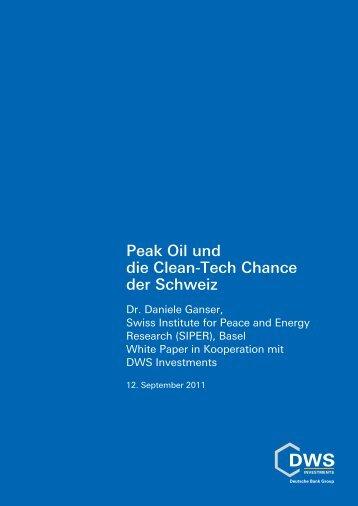 Peak Oil und die Clean-Tech Chance der Schweiz - Swisscleantech