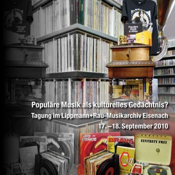 Populäre Musik als kulturelles Gedächtnis? - Lippmann+Rau ...