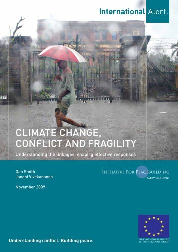climate change, conflict and fragility - Initiative for Peacebuilding ...