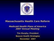 Massachusetts Health Care Reform - Medicaid Health Plans of ...