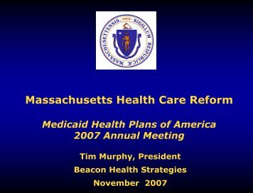 Massachusetts Health Care Reform - Medicaid Health Plans of ...