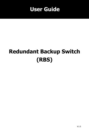 Redundant Backup Switch (RBS) User Guide - Voltron