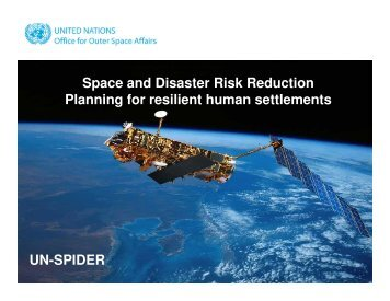 Space and Disaster Risk Reduction Planning for resilient human ...