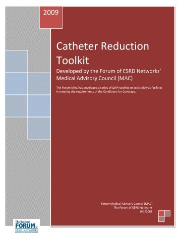Catheter Reduction Toolkit - PEAK Performance Excellence ...