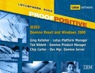 ID203: Domino Rnext and Windows 2000 - Lotus Sandbox