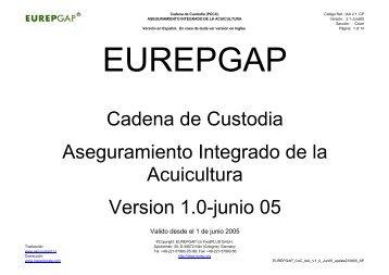 Cadena de Custodia Aseguramiento Integrado de la ... - GlobalGAP