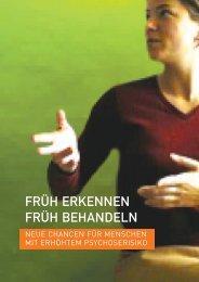 FRÜH ERKENNEN FRÜH BEHANDELN - Psychiatrie aktuell