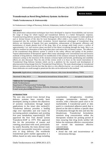 advantage of novel drug delivery system biology essay Microneedle-based drug delivery systems: microfabrication, drug delivery, and safety ryan f donnelly , thakur raghu raj singh , and a david woolfson school of pharmacy, queen's university belfast, medical biology centre, 97 lisburn road, belfast bt9 7bl, uk.