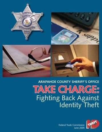Take Charge: Fighting Back Against Identity Theft