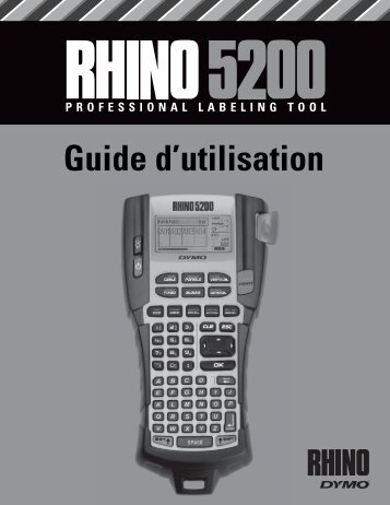 RHINO 5200 User Guide - DYMO