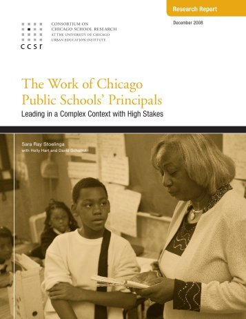 The Work of Chicago Public Schools' Principals - UChicago ...