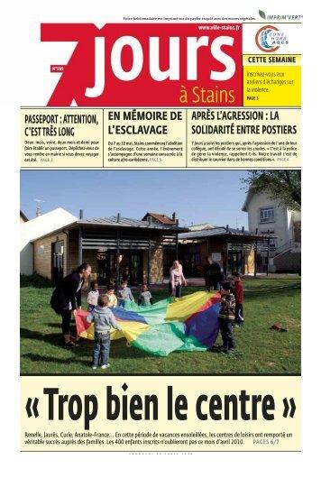 7 jours a Stains n°599 du 30 avril 2010 - Ville de Stains