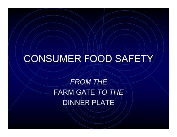 CONSUMER FOOD SAFETY - Agricultural Institute of Canada