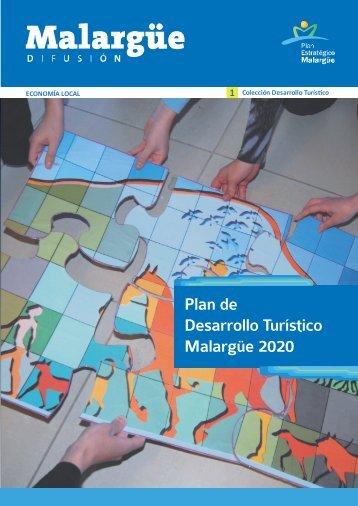 Plan de Desarrollo Turístico Malargüe 2020 - Plan Estratégico de ...