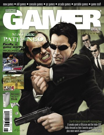 Volume 1 Issue 6 December 2005 The Matrix - Hardcore Gamer