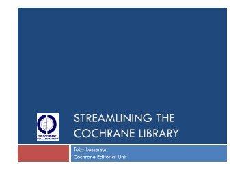 STREAMLINING THE COCHRANE LIBRARY