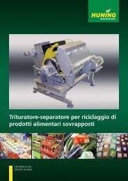 Trituratore-separatore per riciclaggio di prodotti alimentari sovrapposti