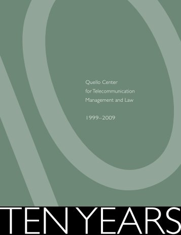 Report on the First 10 Years (PDF) - Quello Center for ...