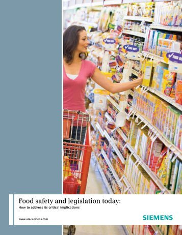 Food safety and legislation today: - Industry Sector - Siemens