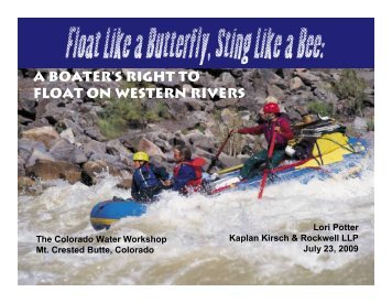 a boater's right to float on western rivers - Kaplan Kirsch & Rockwell ...