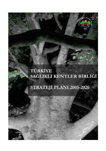 türkiye sağlıklı kentler birliği strateji planı 2005-2007