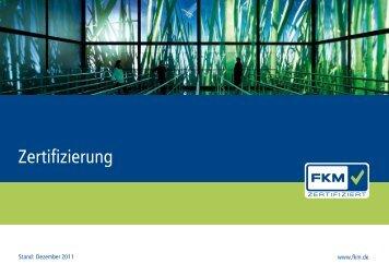 FKM-Zertifizierung 2011