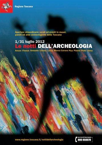 Le notti deLL'archeoLogia - Turismo in Toscana