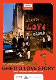 GHETTO LOVE STORY - Spiel Art Berlin
