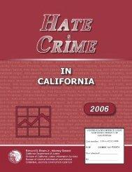 Hate Crime in California, 2006
