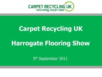 Harrogate Flooring Show 2011 - Carpet Recycling UK