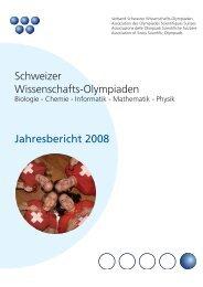 Schweizer Wissenschafts-Olympiaden Jahresbericht 2008