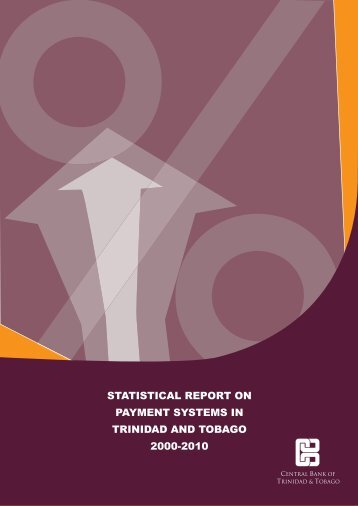 Statistical Report on Payment Systems in Trinidad and Tobago 2000 ...