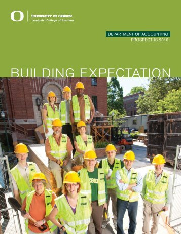 BUILDING EXPECTATION - Lundquist College of Business ...