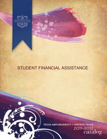 STUDENT FINANCIAL ASSISTANCE - Texas A&M University ...