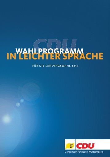 Wahlkampf in Leichter Sprache.indd - CDU Baden-Württemberg