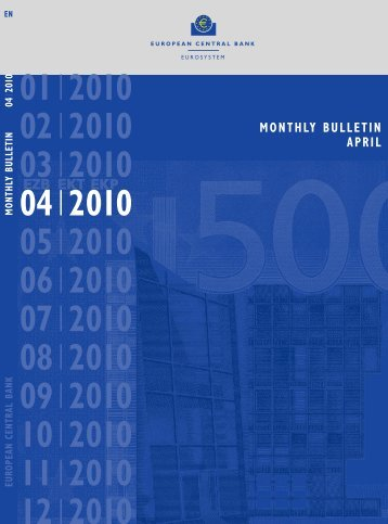 MONTHLY BULLETIN APRIL 2010 - European Central Bank - Europa