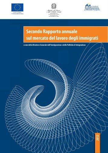 Secondo rapporto annuale sul mercato del lavoro - Integrazione ...